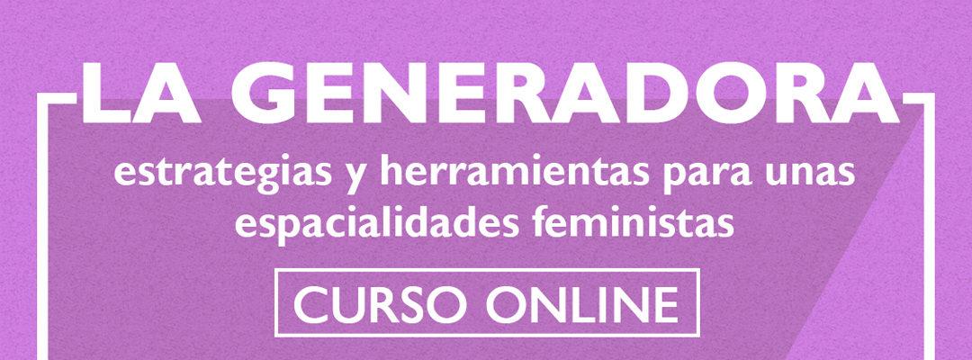¡Inscríbete a La Generadora de febrero!